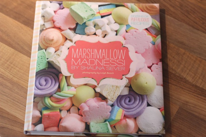 Marshmallow Madness by Shauna Sever (recipe books)