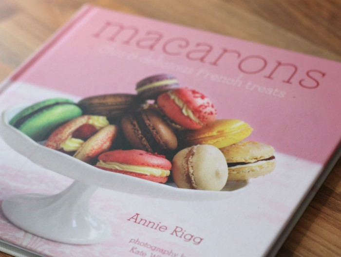 Macarons by Annie Rigg (Recipe Book)