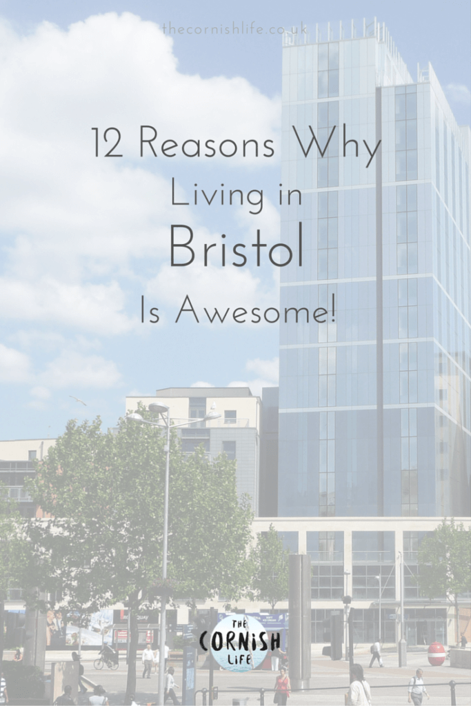 12 Reasons Why Living in Bristol is Awesome
