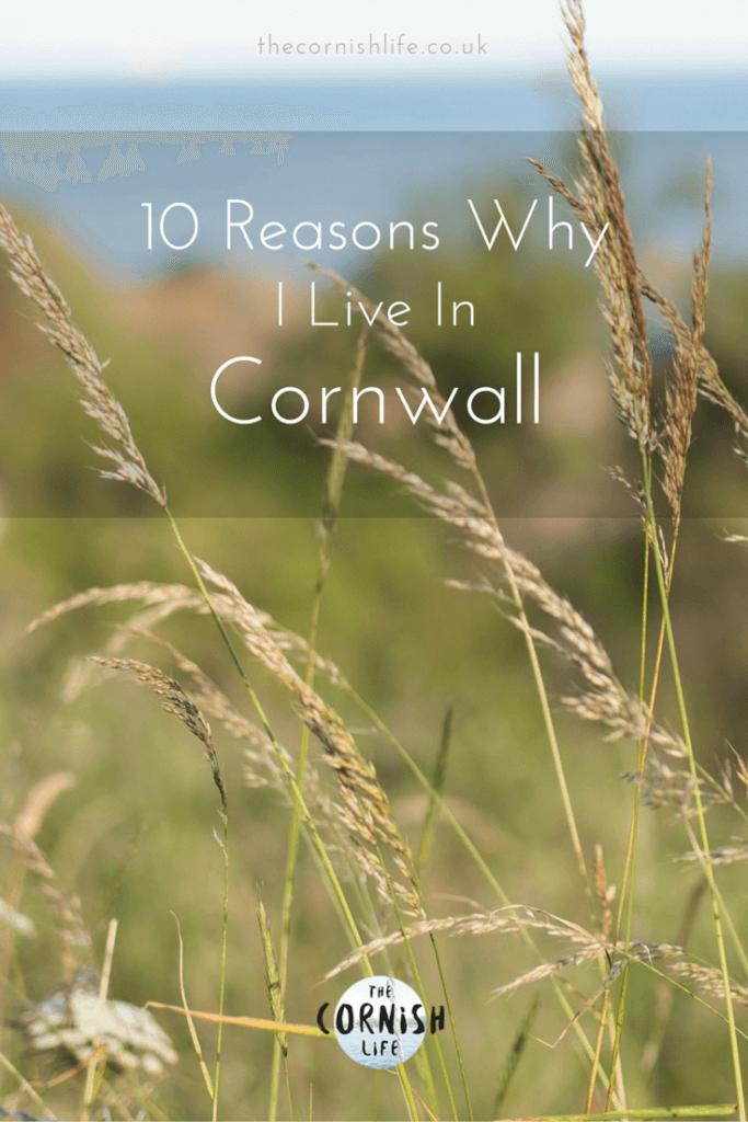 10 Reasons I Live in Cornwall