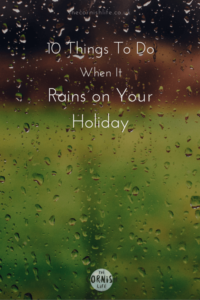 What to Do When it Rains on Your Holiday