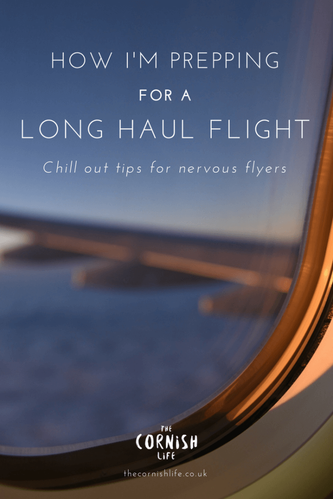 How I'm Prepping for a Long Haul Flight (chill out tips for nervous flyers)