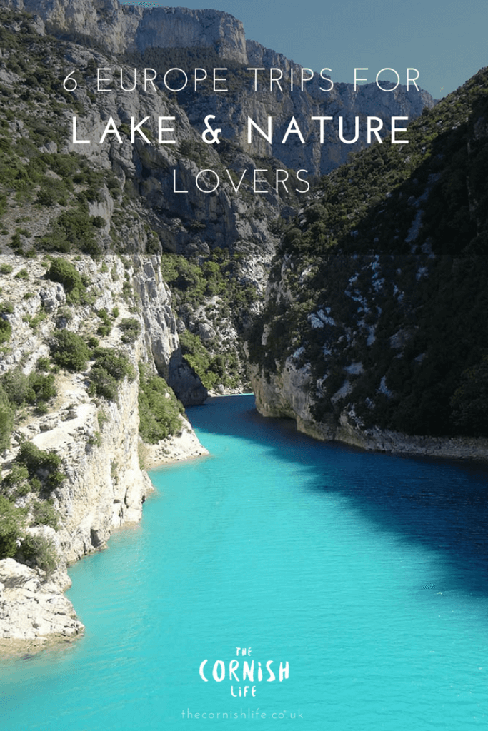 6 Europe Trips for Lake and Nature Lovers