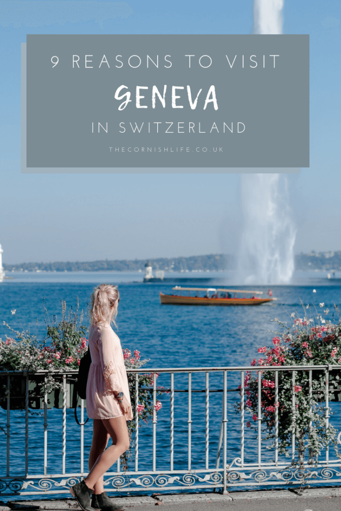 9 Reasons to Visit Geneva in Switzerland