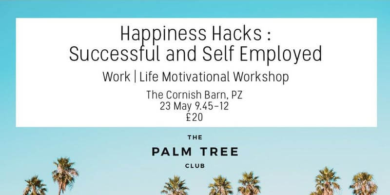 Happiness Hacks by The Palm Tree Club