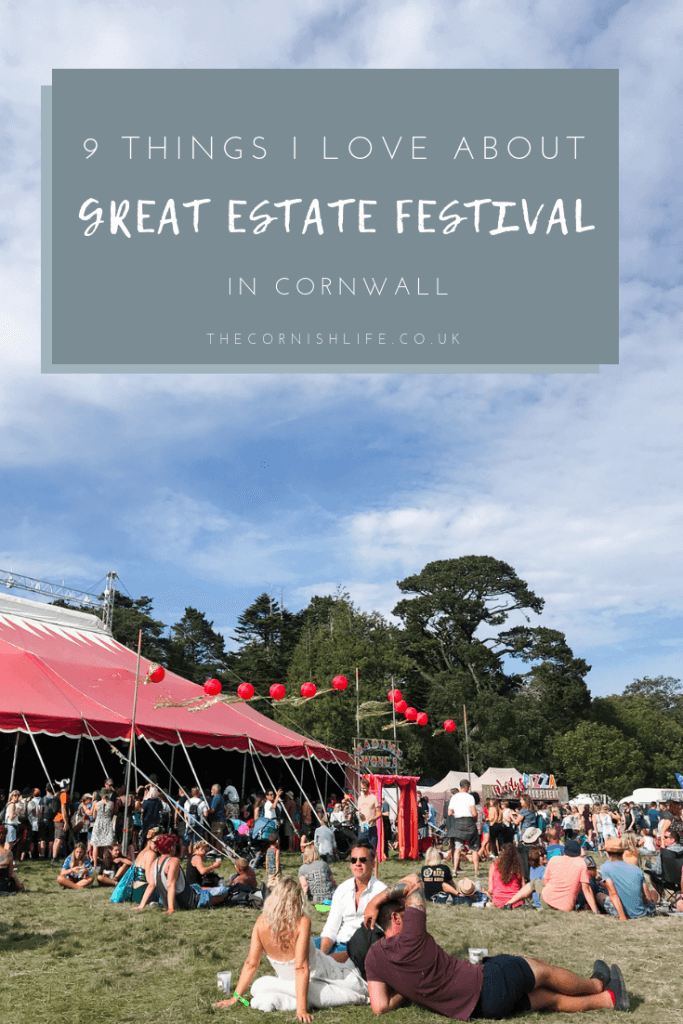 9 Things I Love About Great Estate Festival in Cornwall | Cornish Music Festivals