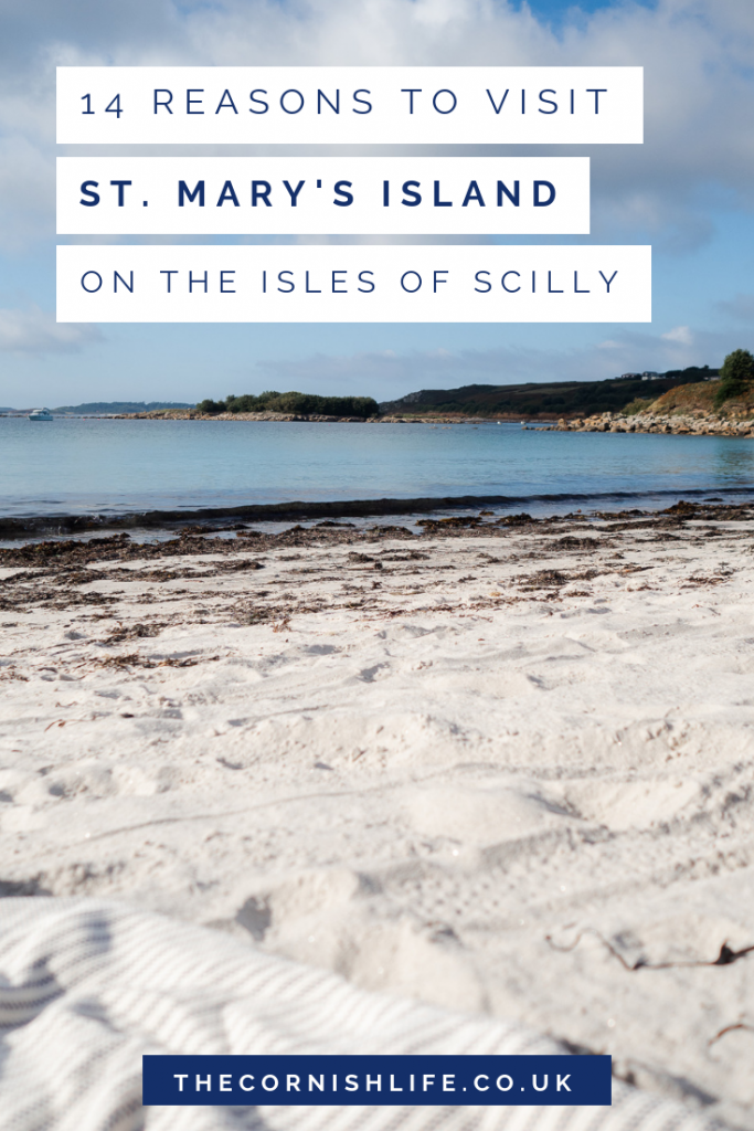 14 reasons to visit St. Mary's on the Isles of Scilly | The Cornish Life #devonandcornwall #cornwall #uktravel