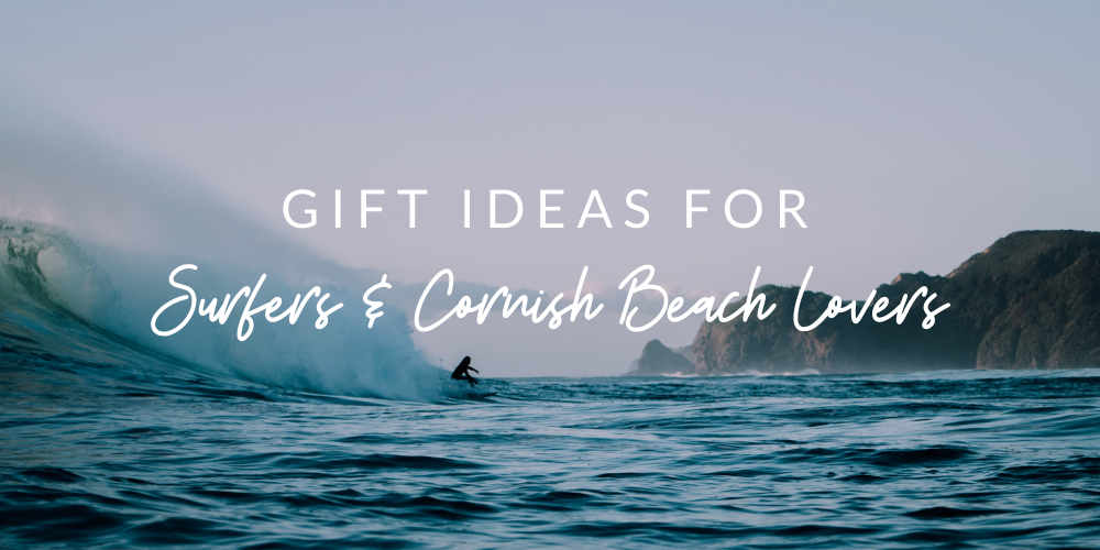 Gift Ideas for Surfers & Cornish Beach Lovers