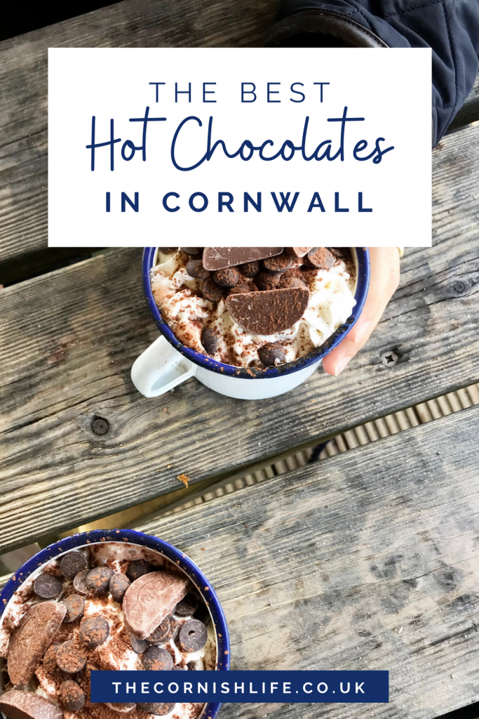 The Best Hot Chocolates in Cornwall | The Cornish Life