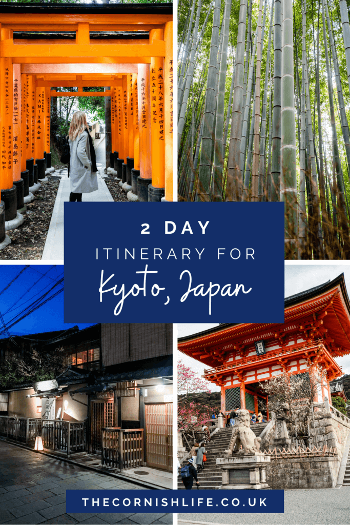 2 Day Itinerary for Kyoto, Japan