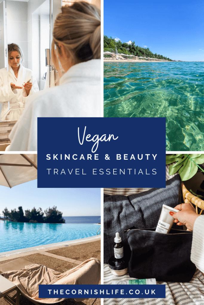 Vegan skincare and beauty travel essentials